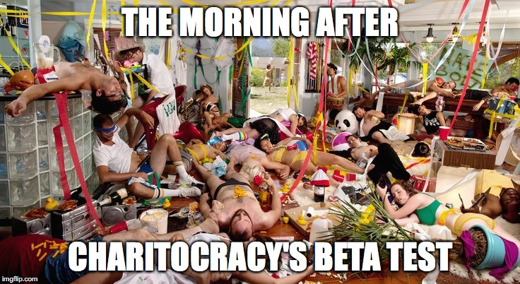 The morning after Charitocracy's beta test