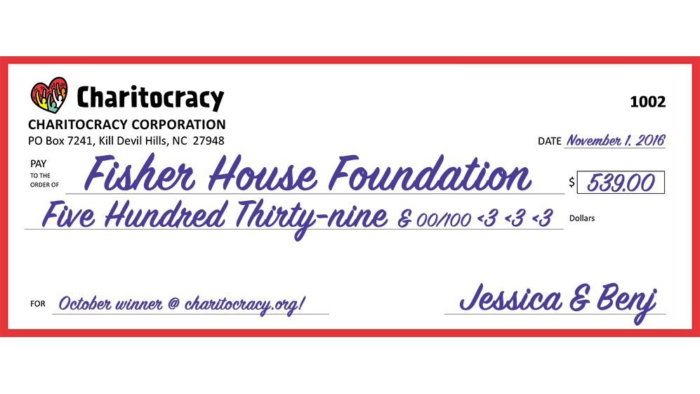 Charitocracy's 2nd check to October winner Fisher House Foundation for $539