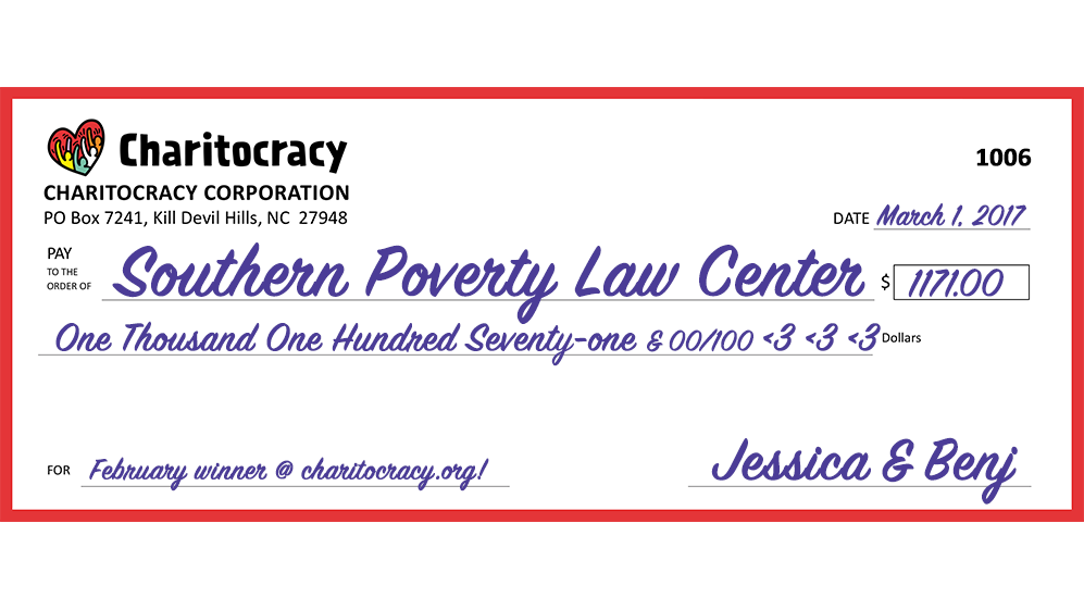 Charitocracy's 6th check to February winner Southern Poverty Law Center for $1171... and counting!