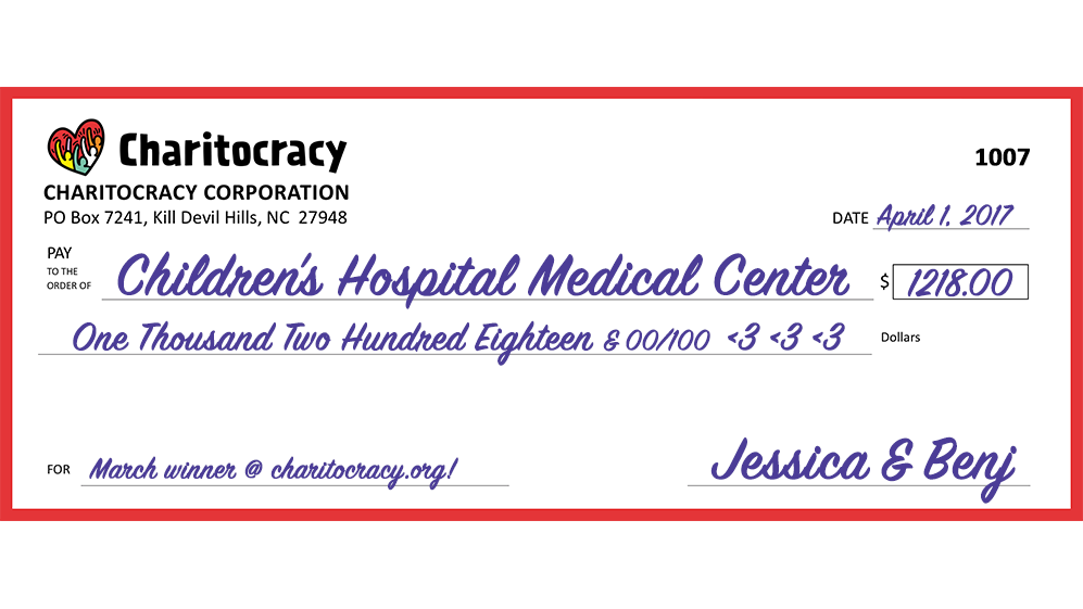Charitocracy's 7th check to March winner Children's Hospital Medical Center for $1218... and counting!