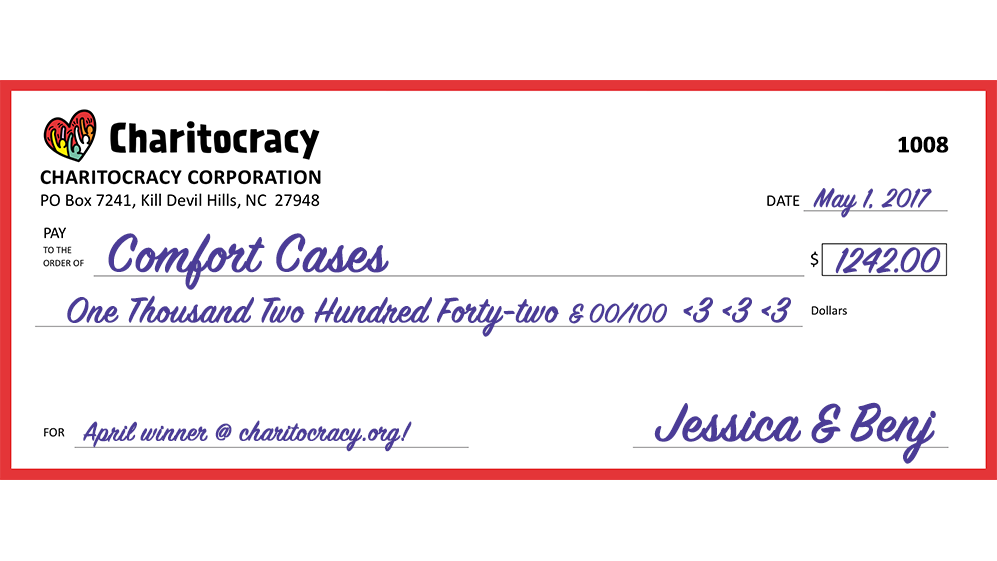 Charitocracy's 8th check: to Comfort Cases for $1242!