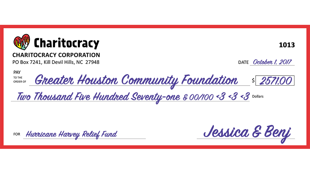 Charitocracy's 13th check to September winner Hurricane Harvey Relief Fund @ GHCF for $2571
