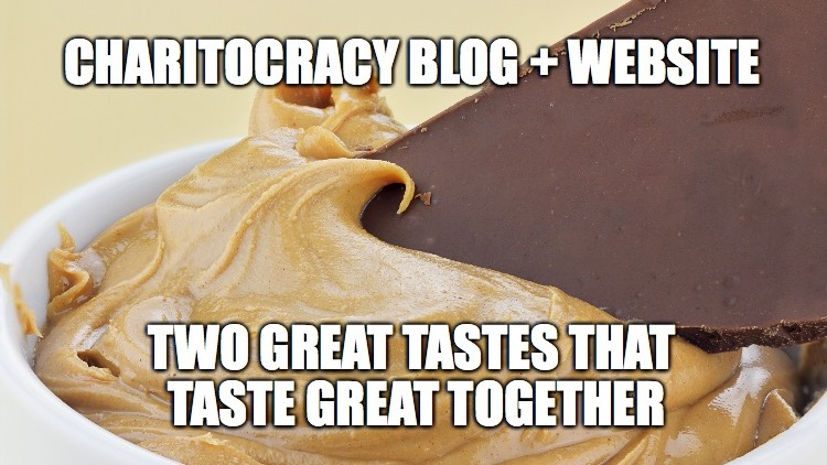 Charitocracy blog + website, two great tastes that taste great together