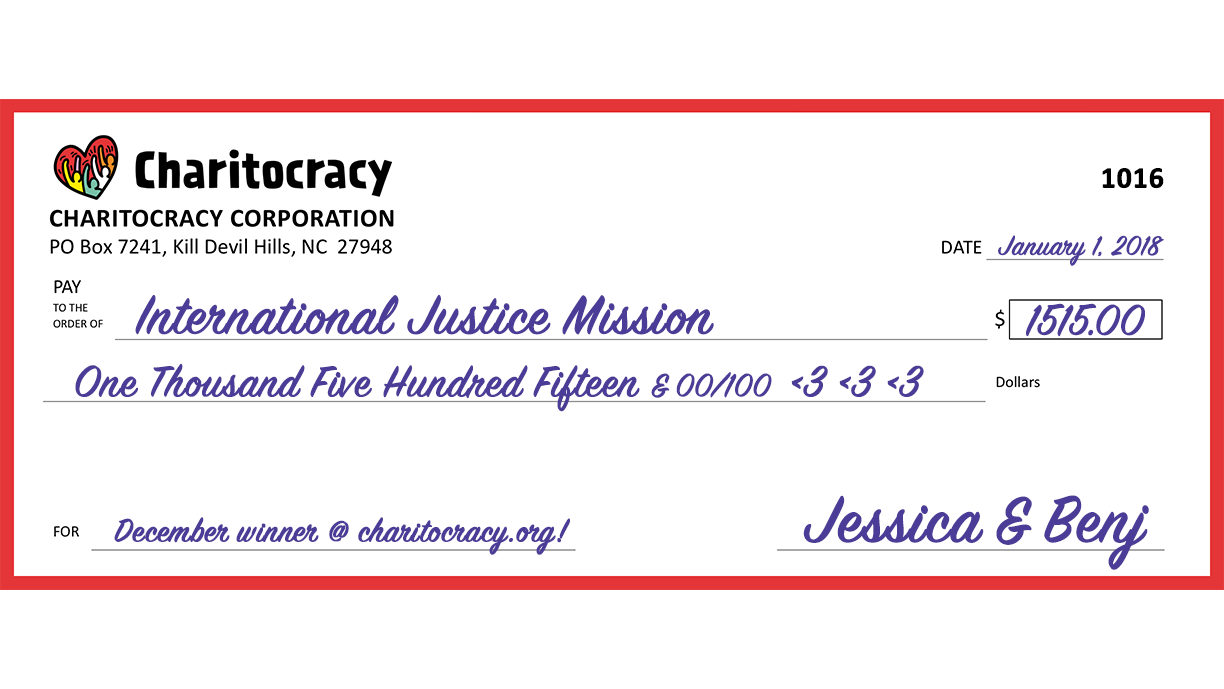 Charitocracy's 16th check to December winner International Justice Mission for $1515