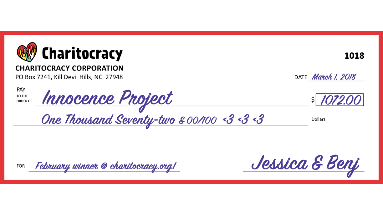 Charitocracy's 18th check to February winner Innocence Project for $1072