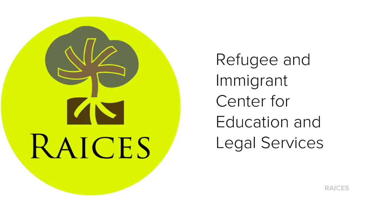 RAICES - Refugee and Immigrant Center for Education and Legal Services