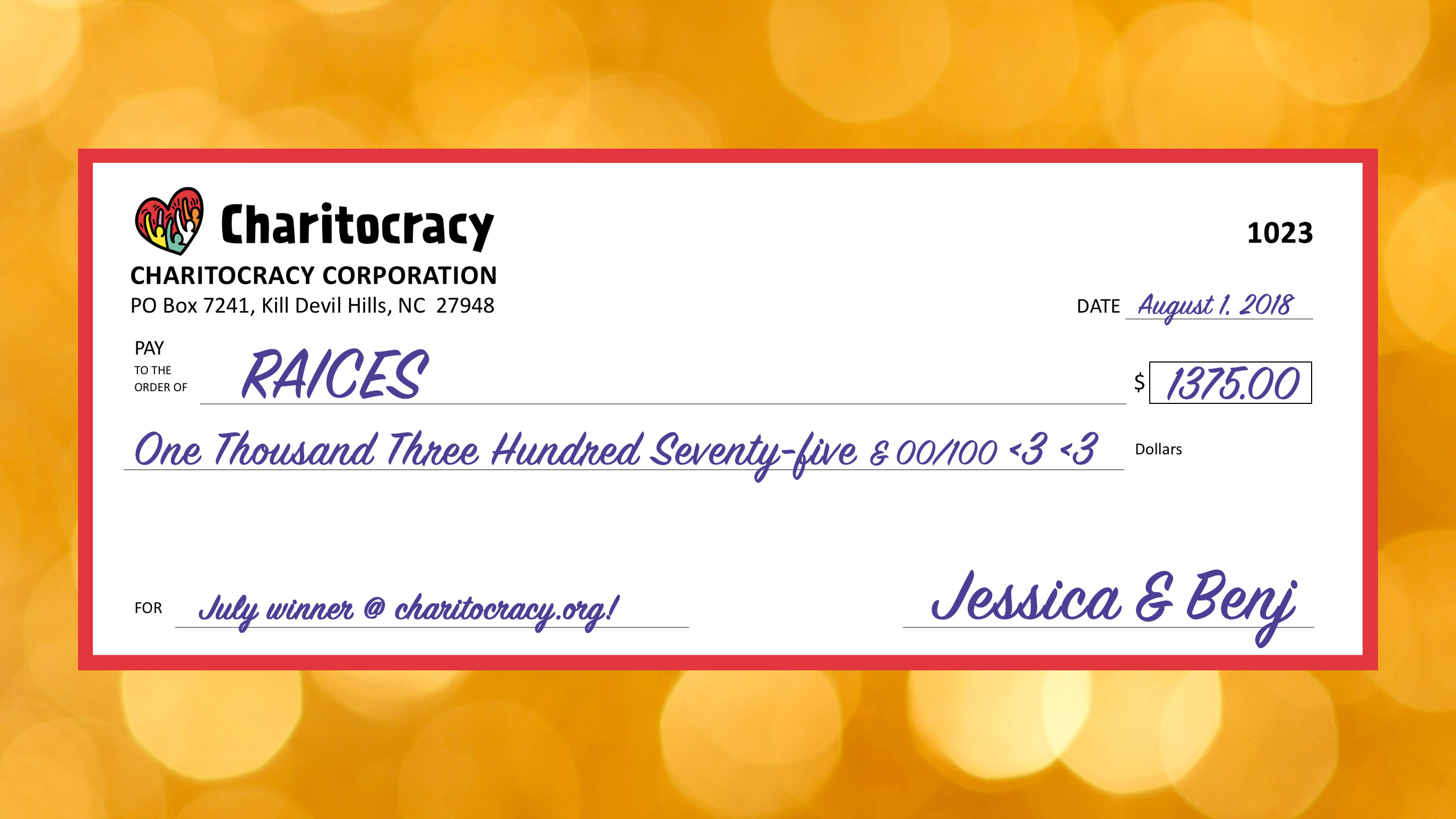 Charitocracy's 23rd check to July winner RAICES for $1375