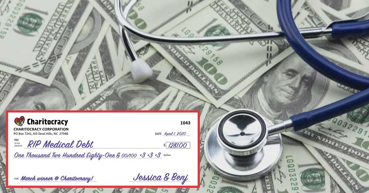 Charitocracy's 43rd check to March winner RIP Medical Debt for $1281