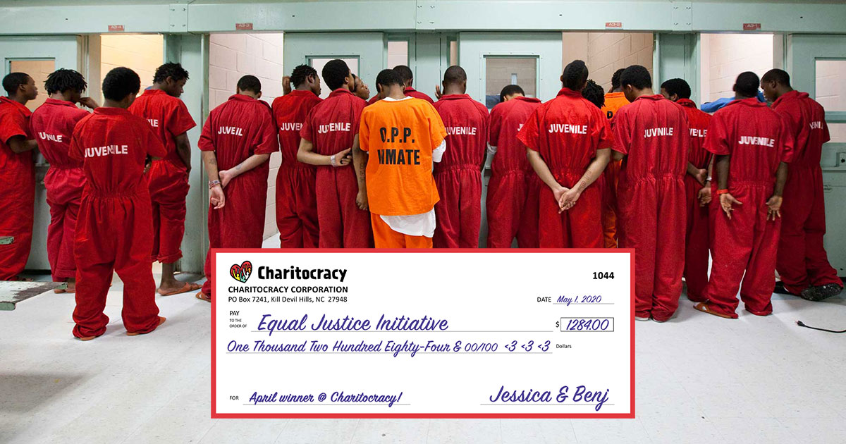 Charitocracy's 44th check to April winner Equal Justice Initiative for $1284