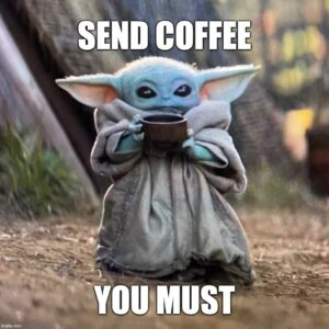 Send coffee you must
