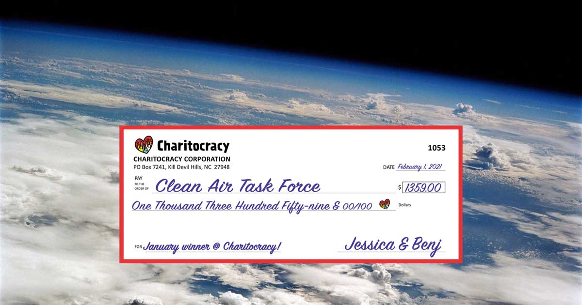 Charitocracy's 53rd check to January winner Clean Air Task Force for $1359