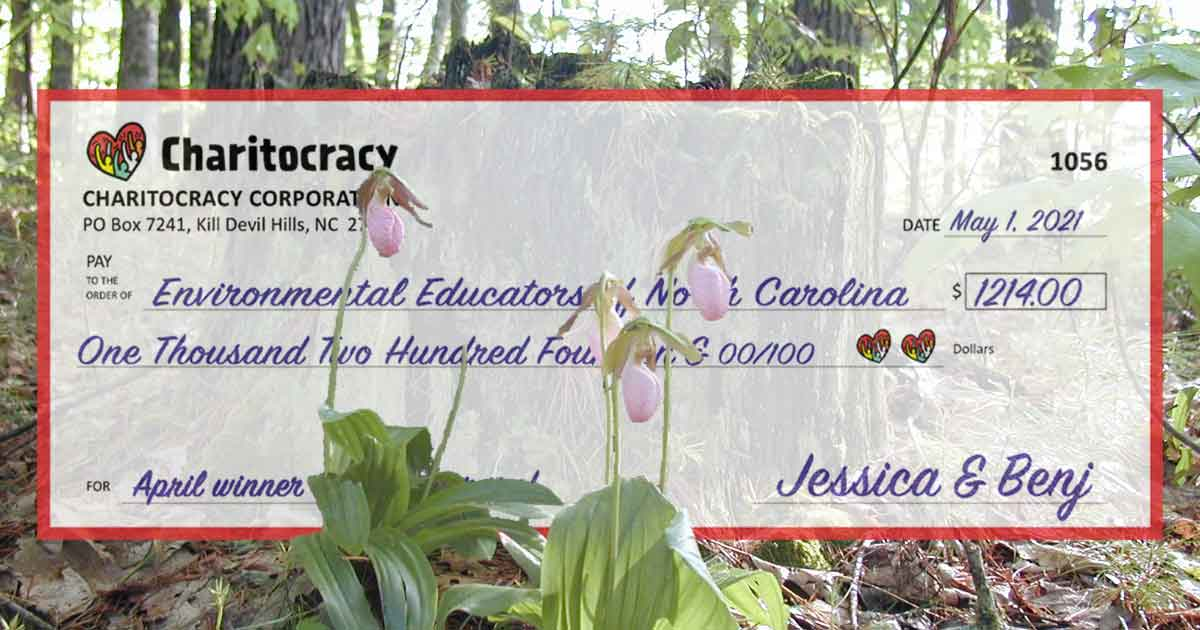 Charitocracy's 56th check to April winner Environmental Educators of North Carolina for $1214